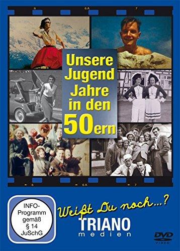 Unsere Jugend-Jahre in den 50ern: Teenager- und Twen-Chronik - junges Leben in Deutschland in den 1950er Jahren