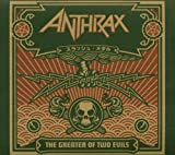 Anthrax: The Greater of Two Evils (Audio CD)