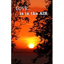Love is in the Air (Seasonal Anthology Book 3) (English Edition)