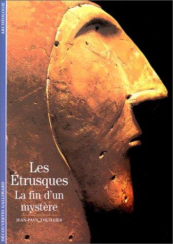 Les Etrusques : La Fin d'un mystère ?
