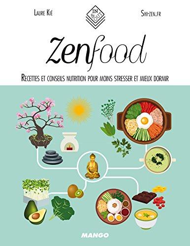 Zen food (In and out) par Laure Kié