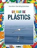 Un mar de plàstics (Takatuka no ficció)