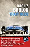 """Trait bleu: Présélection """"Polar """" 2015 du meilleur roman francophone"""