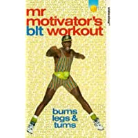 Mr Motivator: Blt - Bums, Legs And Tums Workout