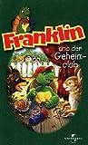 Franklin 3 - Franklin und der Geheimclub [VHS]