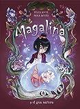 Magalina y el gran misterio (Serie Magalina 2) (Spanish Edition)
