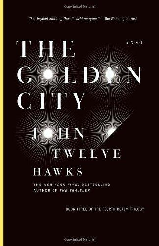 The Golden City (Fourth Realm Trilogy #03) Hawks, John Twelve ( Author ) Jun-29-2010 Paperback