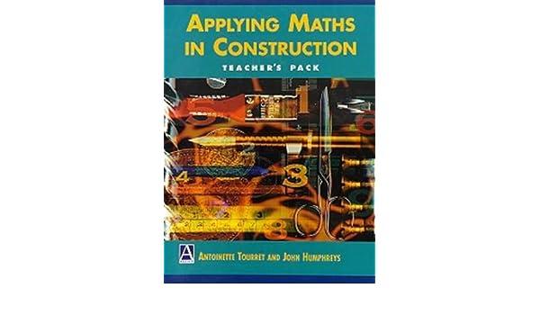 applying maths in construction humphreys john tourret antoinette