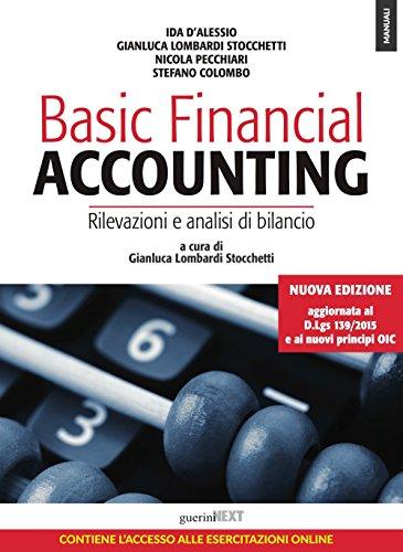 Basic financial accounting. Rilevazioni e analisi di bilancio