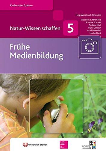 Natur-Wissen schaffen: Frühe Medienbildung
