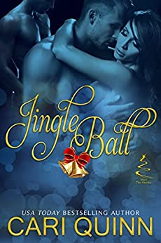 Jingle Ball (More The Merrier Book 1) by [Quinn, Cari]
