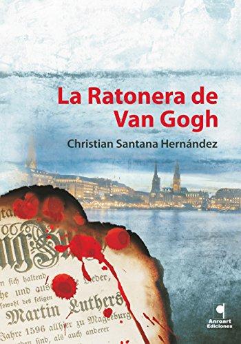 La ratonera de Van Gogh (Spanish Edition)