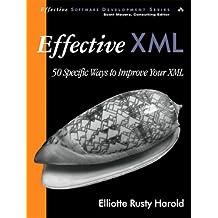 Effective XML: 50 Specific Ways to Improve Your XML