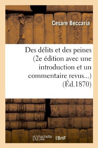 Des délits et des peines (2e édition avec une introduction et un commentaire revus) (Éd.1870) par Cesare Beccaria