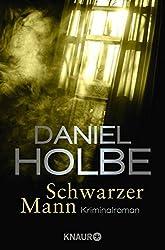 Schwarzer Mann: Kriminalroman (Ein Sabine-Kaufmann-Krimi, Band 2)