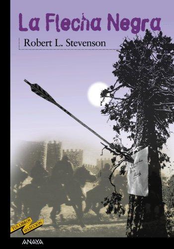 La flecha negra par ROBERT LOUIS STEVENSON
