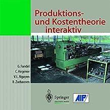 Produktions- und Kostentheorie interaktiv