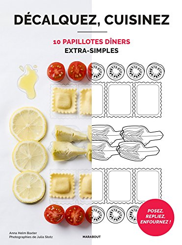 10 papillottes dîners extra simples
