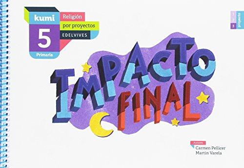 Impacto final: 5º primaria (kumi)