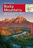 Rocky-Mountains - VISTA POINT Reiseführer Reisen Tag für Tag: Colorado, Idaho, Montana, Nebraska, South Dakota, Utah,