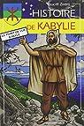 Histoire de la Kabylie par Zirem