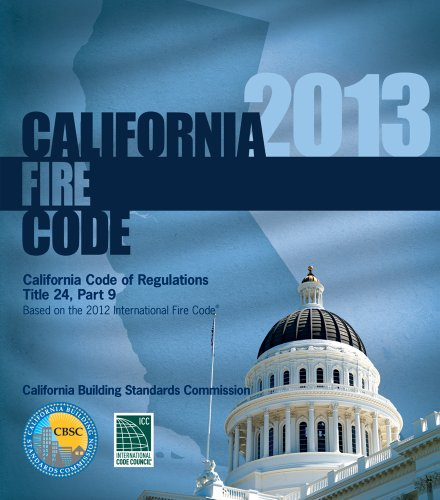 2013 California Fire Code, Title 24 Part 9 (2013 Gebäude-codes)