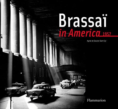 Brassai in America.