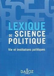 Lexique de science politique : Vie et institutions politiques