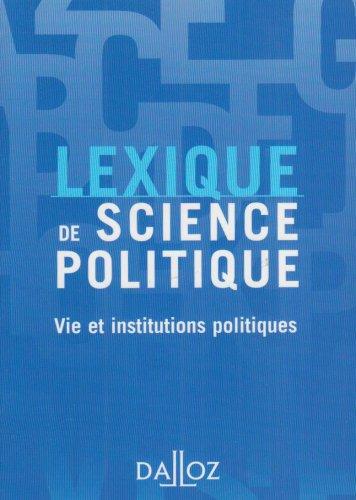 Lexique de science politique : Vie et institutions politiques par Olivier Nay