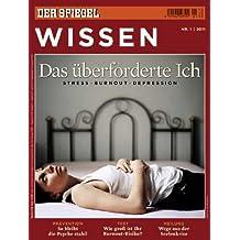 SPIEGEL WISSEN 1/2011: Das überforderte Ich