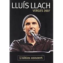 Verges 2007: L'Últim Concert