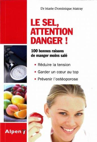 Le Sel, attention danger