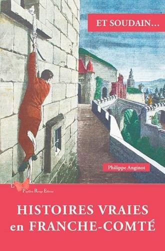 HISTOIRES VRAIES EN FRANCHE COMTE