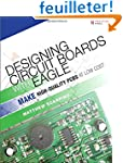 Designing Circuit Boards with EAGLE:...