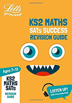 KS2 Maths SATs Revision Guide: 2019 tests (Letts KS2 SATs Success) by Letts