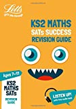 KS2 Maths SATs Revision Guide: 2019 tests (Letts KS2 Revision Success)