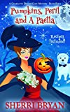Pumpkins, Peril and a Paella (A Charlotte Denver Cozy Mystery Book 4)