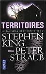 Le talisman des territoires, tome 2 : Territoires par King