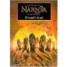 El cavall i el noi (Les Croniques De Narnia (catalan)
