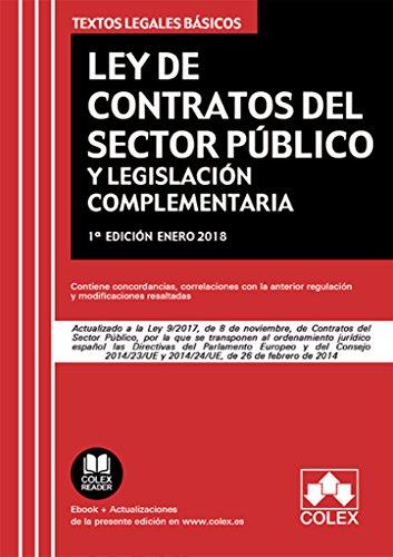 Ley de Contratos del Sector Público y legislación complementaria: Actualizado a la Ley 9/2017 de 8 de noviembre (TEXTOS LEGALES BÁSICOS)
