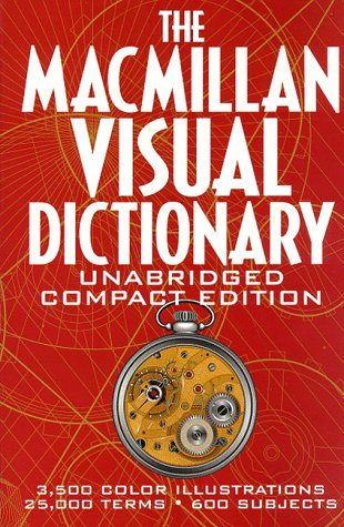 The Macmillan Visual Dictionary: Compact Edition
