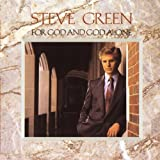 Songtexte von Steve Green - For God and God Alone