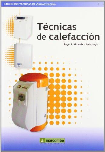 Técnicas de Calefacción (TÉCNICAS DE CLIMATIZACIÓN)