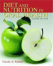 Diet and Nutrition in Oral Health