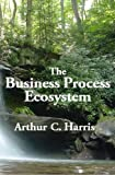 The Business Process Ecosystem (English Edition)