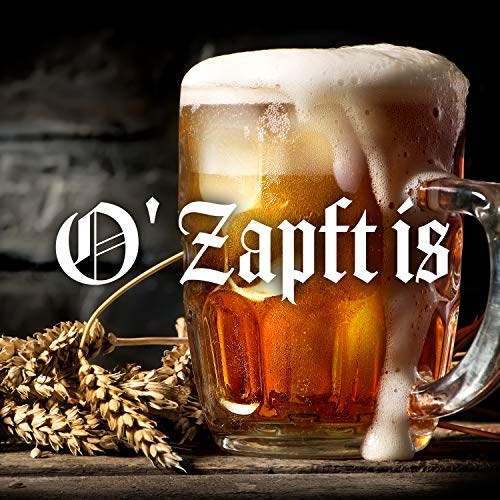 O' Zapft is [Explicit]