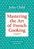 Mastering the Art of French Cooking, Volume 1 (English Edition)