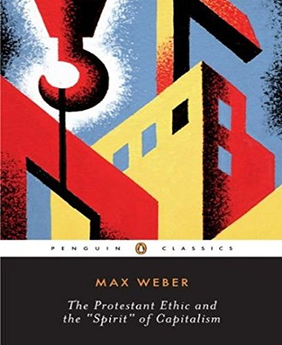 Protestant Ethic and Other Writings (Penguin Modern Classics)