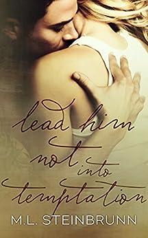 Lead Him Not Into Temptation (Redemption Book 2) by [Steinbrunn, M.L.]