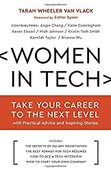 Women in Tech: Take Your Career to the Next Level with Practical Advice and Inspiring Stories by Tarah Wheeler Van Vlack (2016-03-29)